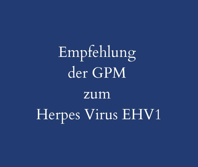Herpes Virus – Empfehlungen der GPM